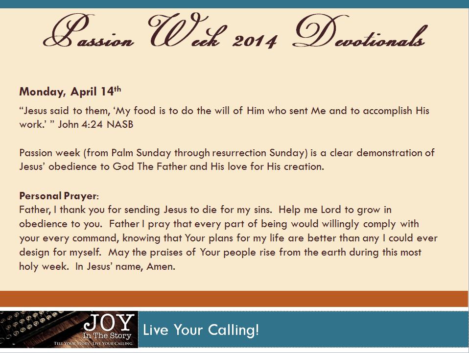 Holy Week Devotional - Monday 041414